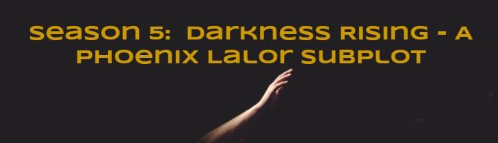 Darkness Rising - A Phoenix Lalor Sub Plot